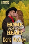 Cover for Home For His Heart
