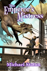 This is my first book, The Emperor's Mistress. That's my favorite character, the thief Stealth, who ain't afraid of anyone or anything -- even a dragon.