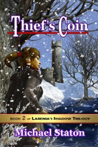 This is my second novel, Thief's Coin. Again, the cover features Stealth, ready to take on killers awaiting her in that tower.