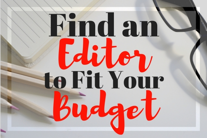 Find an Editor to Fit Your Budget